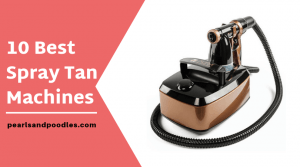 10 best professional spray tan machines