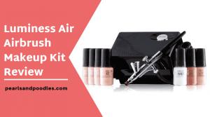 Luminess Air Airbrush Makeup Kit Review