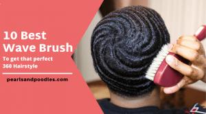best wave brush