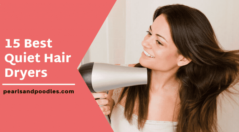 15 best quiet hair dryers