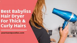 best babyliss hair dryer