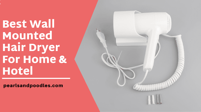 Best wall mounted hair dryer