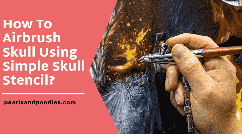 How To Airbrush Skull Using Simple Skull Stencil