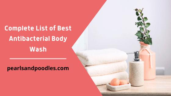 Complete List of Best Antibacterial Body Wash