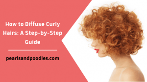 Guide on How to Diffuse Curly Hairs
