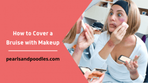 How to Cover a Bruise with Makeup